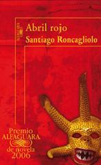 SANTIAGO RONCAGLIOLO: ¿NUEVA VOZ DE LA NARRATIVA LATINOAMERICANA O PASAJERA SENSACIÓN COMERCIAL?